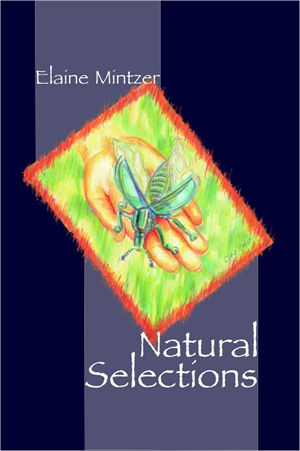 Image of the book Natural Selections by Elaine Mintzer